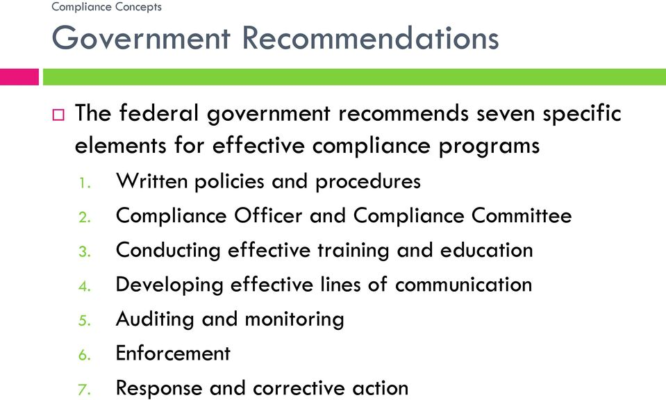 Compliance Officer and Compliance Committee 3. Conducting effective training and education 4.