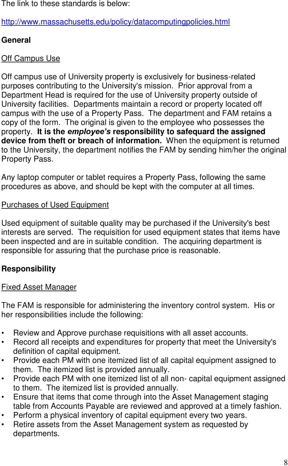 Prior approval from a Department Head is required for the use of University property outside of University facilities.