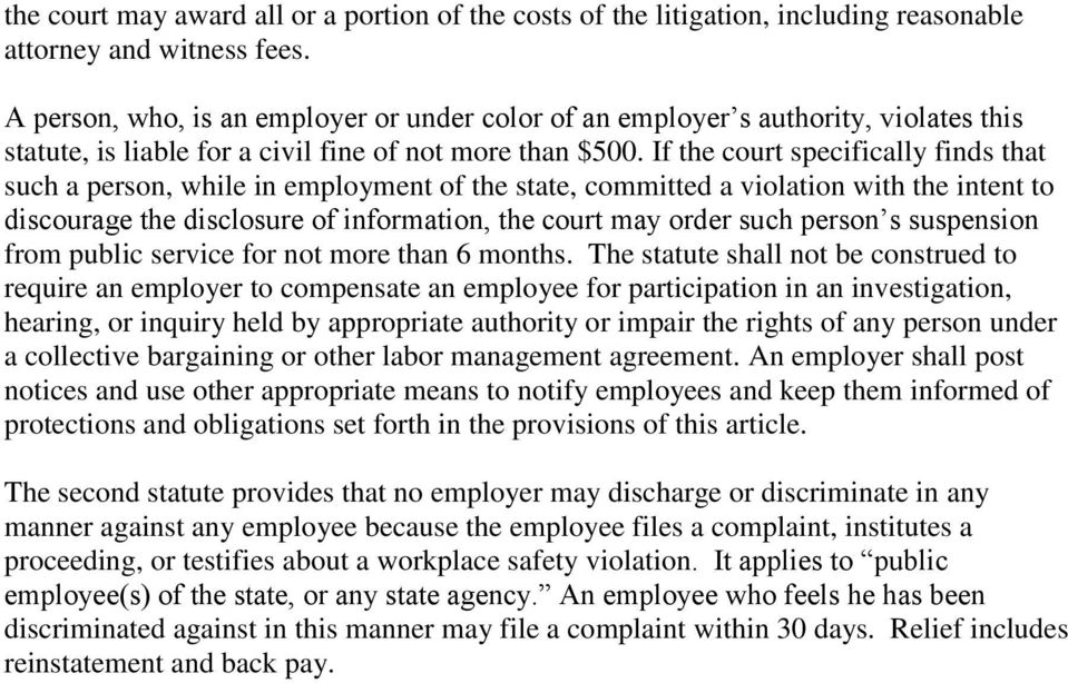 If the court specifically finds that such a person, while in employment of the state, committed a violation with the intent to discourage the disclosure of information, the court may order such