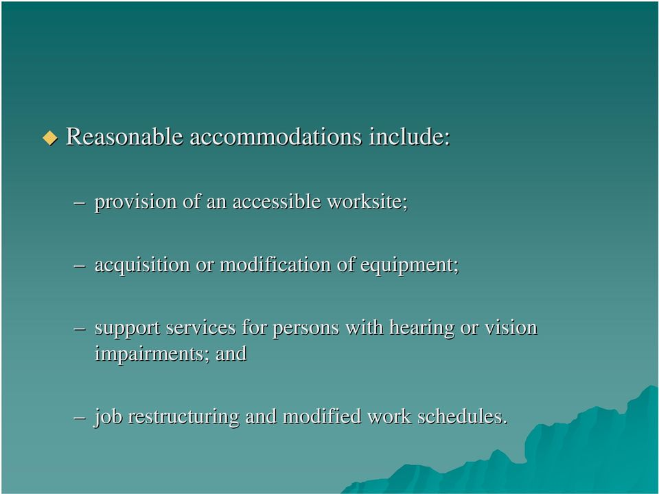 equipment; support services for persons with hearing or