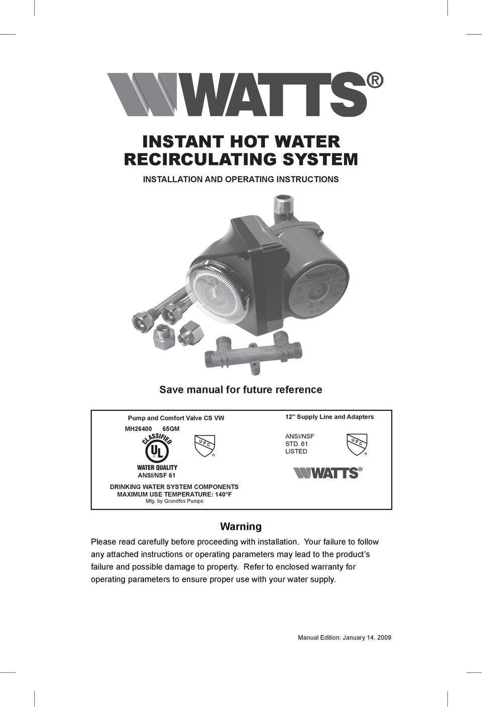 by Grundfos Pumps Warning Please read carefully before proceeding with installation.