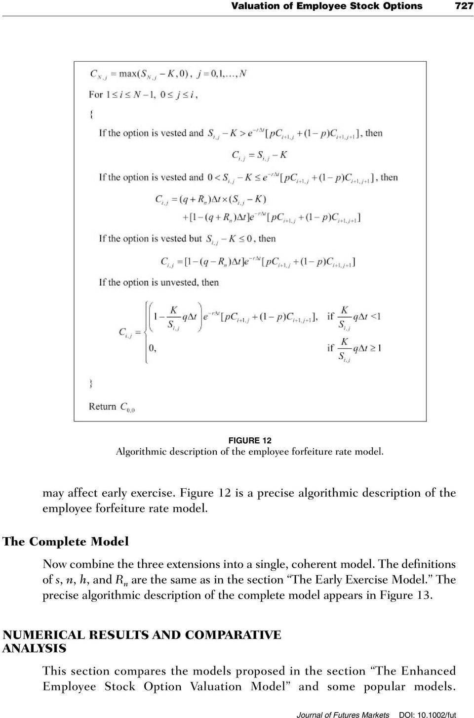 The Complete Model Now combine the three extensions into a single, coherent model.