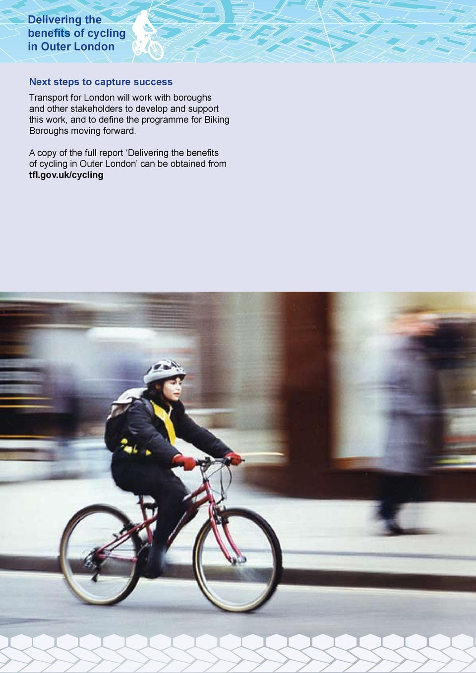 define the programme for Biking Boroughs moving forward.