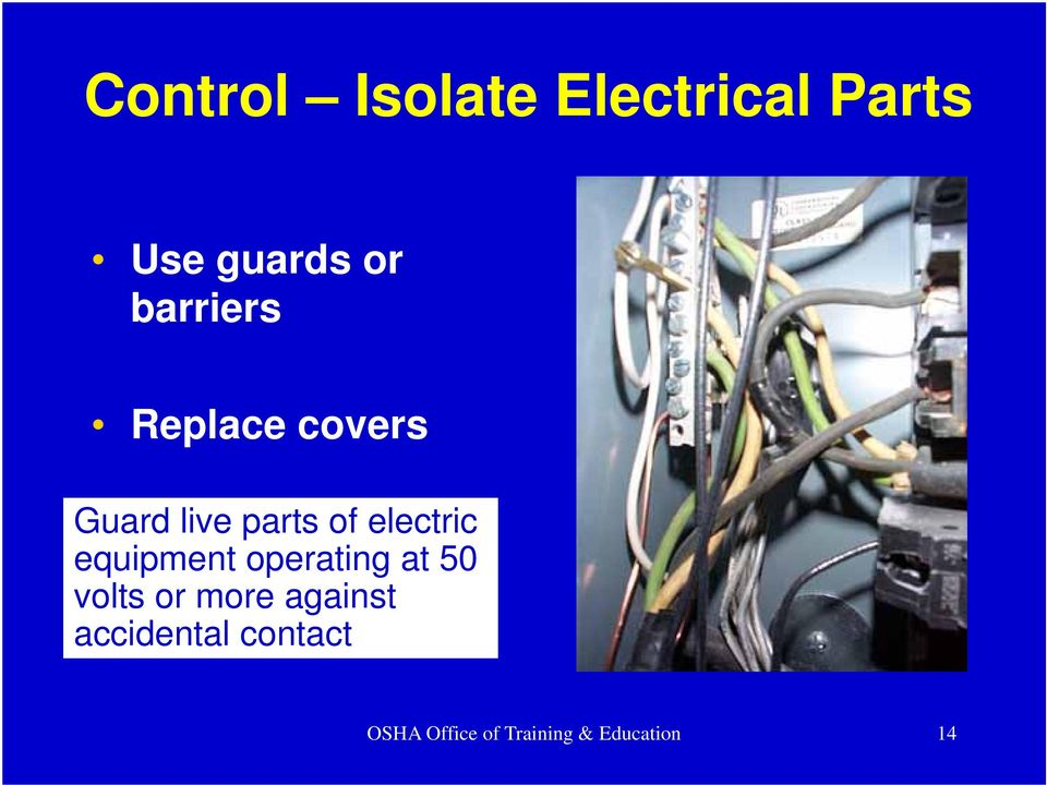 electric equipment operating at 50 volts or more