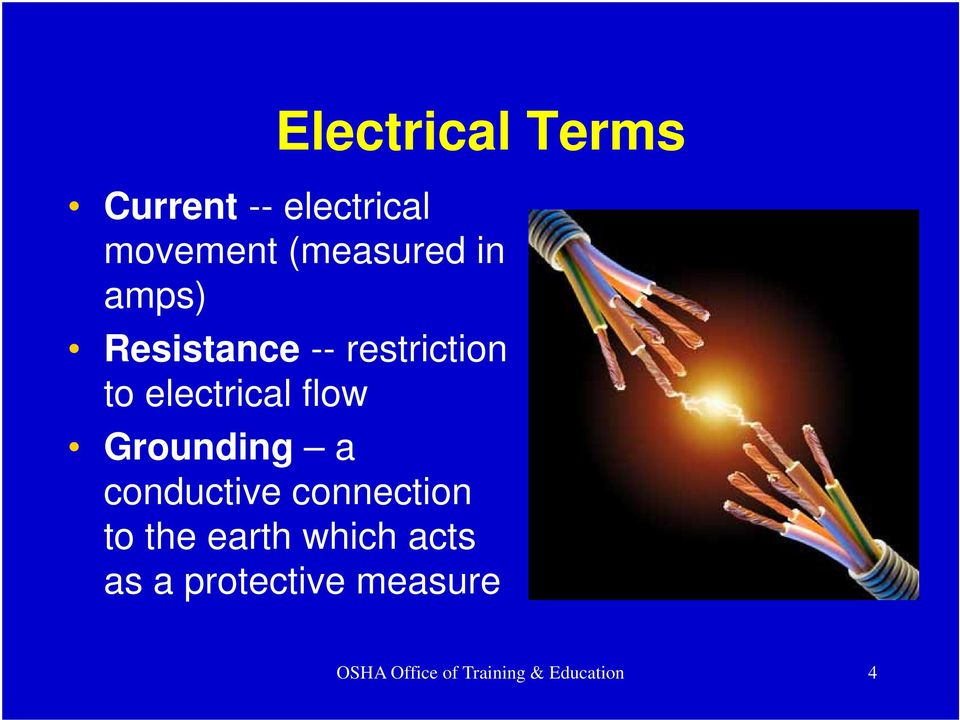 Grounding a conductive connection to the earth which acts