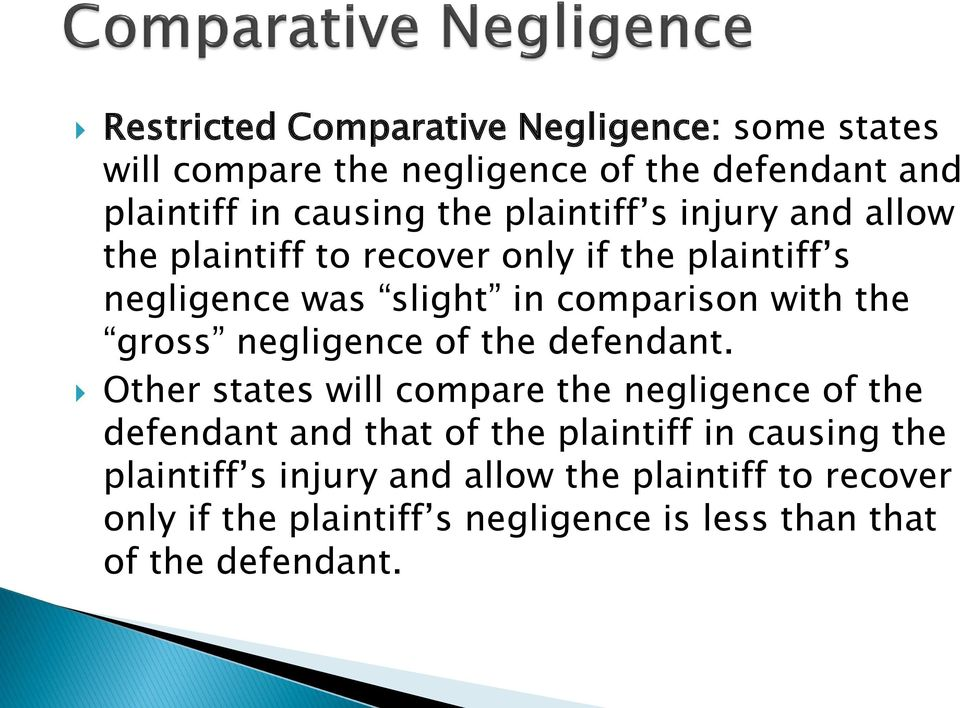 gross negligence of the defendant.