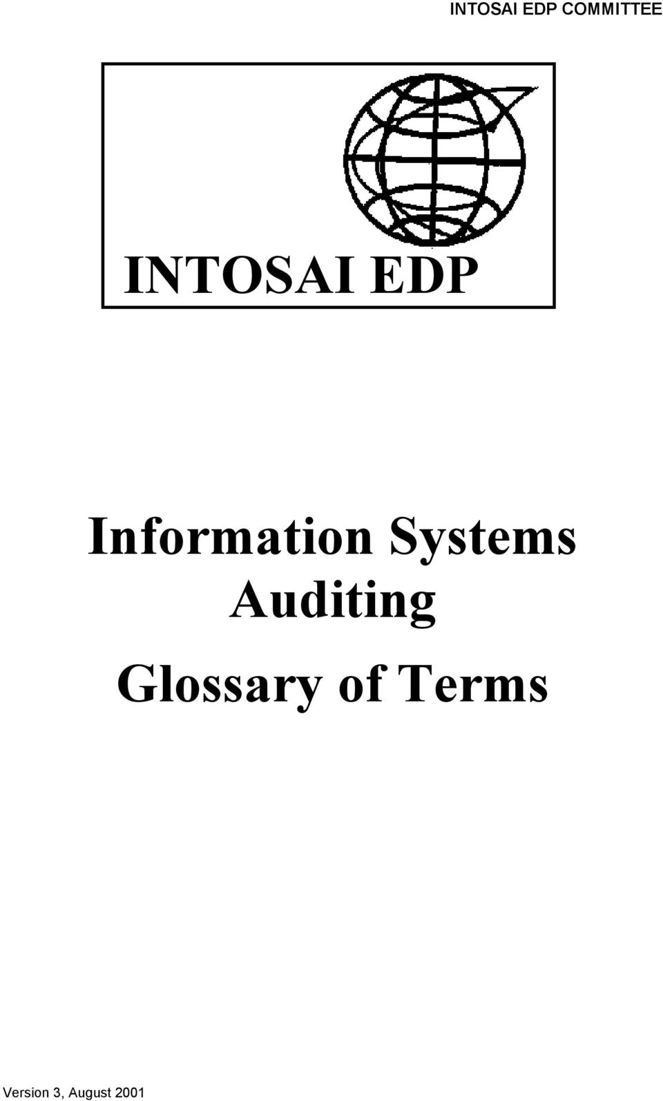 INTOSAI EDP COMMITTEE INTOSAI EDP  Information Systems Auditing