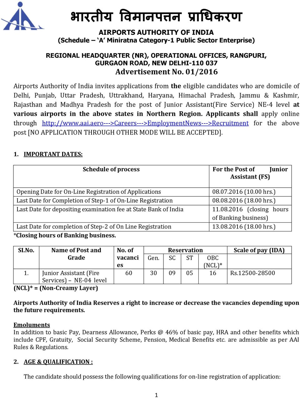 01/2016 Airports Authority of India invites applications from the eligible candidates who are domicile of Delhi, Punjab, Uttar Pradesh, Uttrakhand, Haryana, Himachal Pradesh, Jammu & Kashmir,