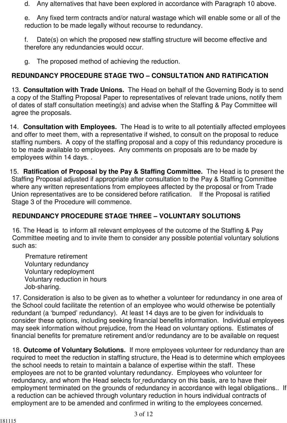 REDUNDANCY PROCEDURE STAGE TWO CONSULTATION AND RATIFICATION 13. Consultation with Trade Unions.