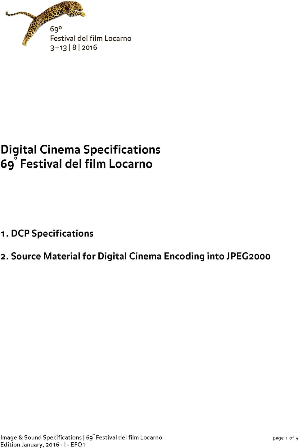 Source Material for Digital Cinema Encoding into
