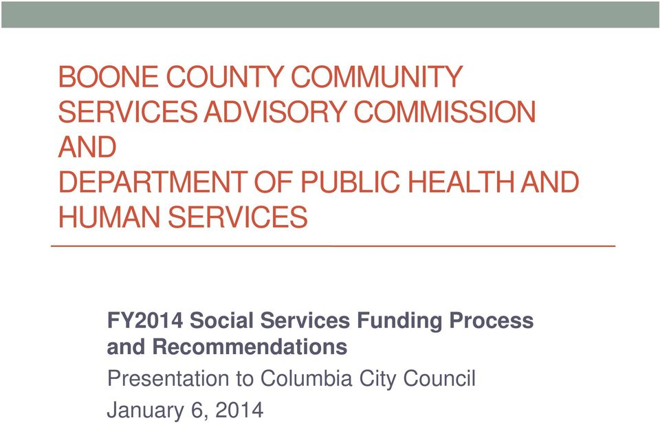 BOONE COUNTY COMMUNITY SERVICES ADVISORY COMMISSION AND ...