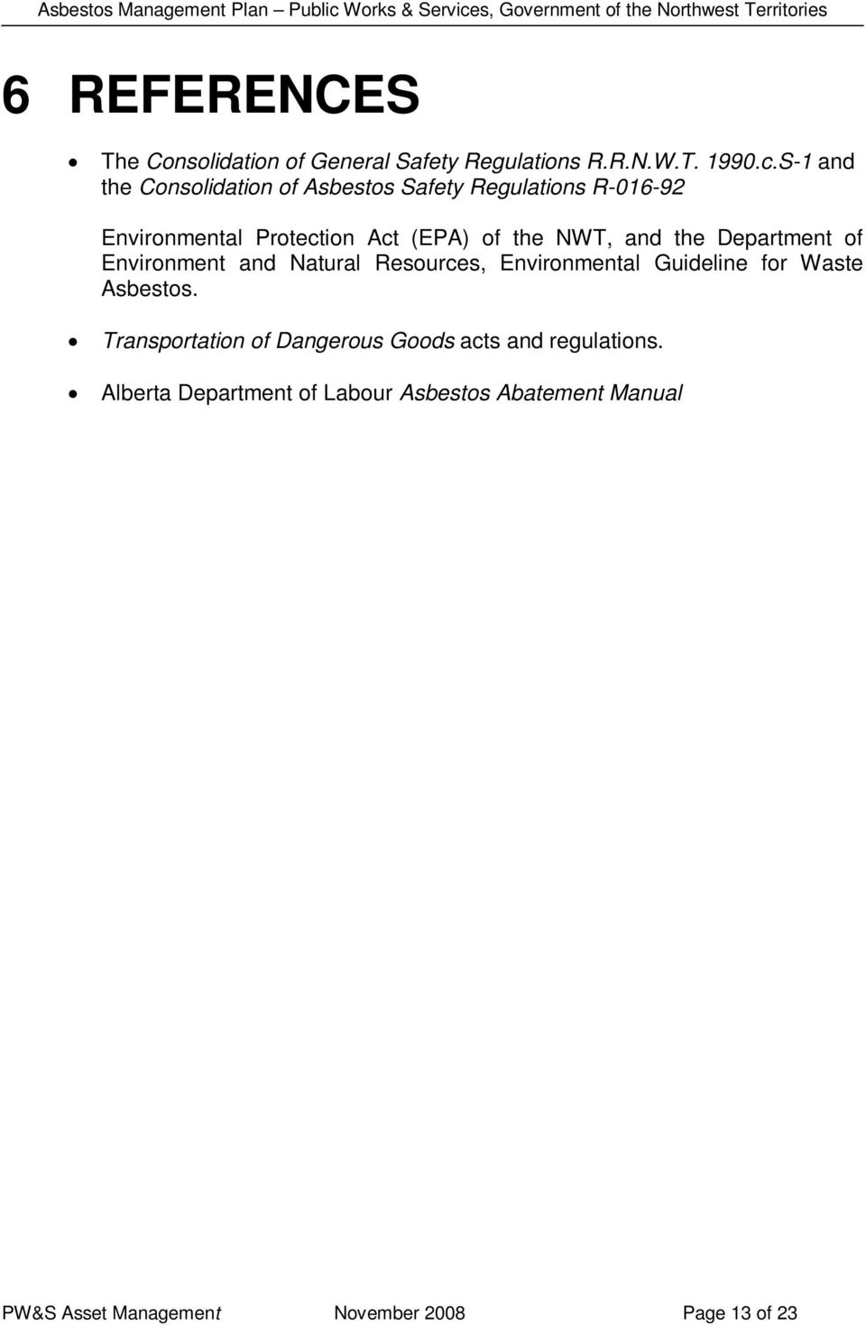and the Department of Environment and Natural Resources, Environmental Guideline for Waste Asbestos.