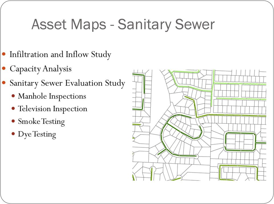 Sewer Evaluation Study Manhole Inspections