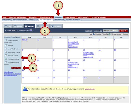 Health Calendar Viewing VA Appointments You can view your VA Appointments in your Health Calendar 1. Select the Get Care tab 2.
