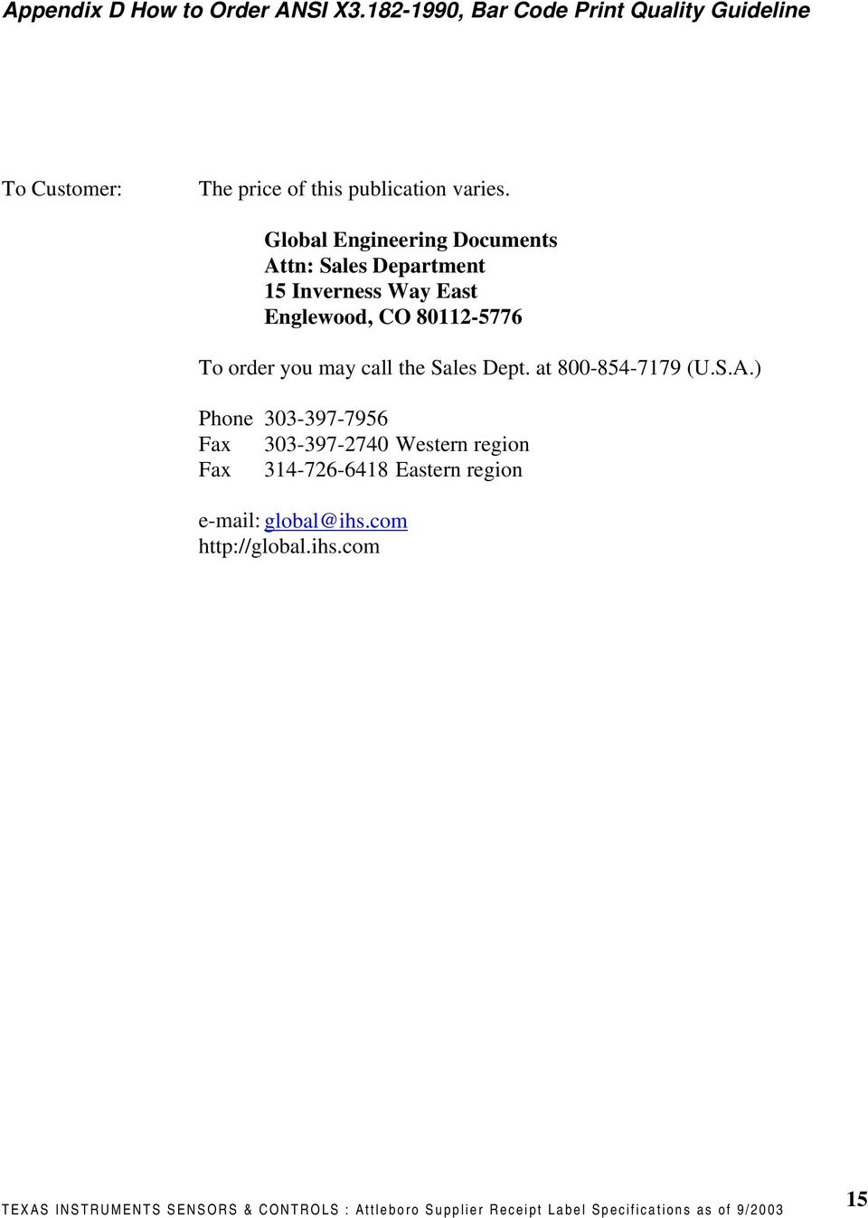 Global Engineering Documents Attn: Sales Department 15 Inverness Way East Englewood, CO 80112-5776 To