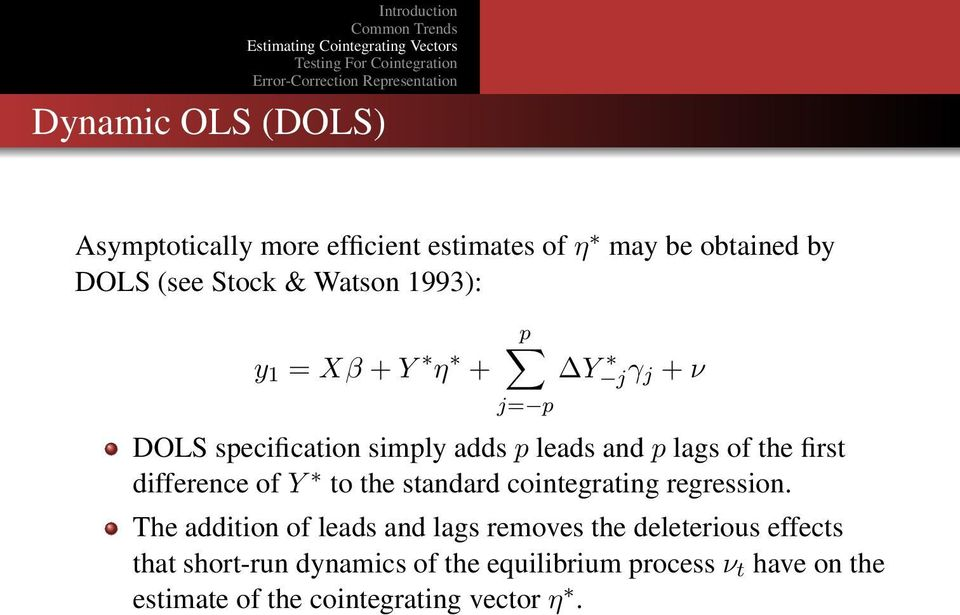 difference of Y to the standard cointegrating regression.