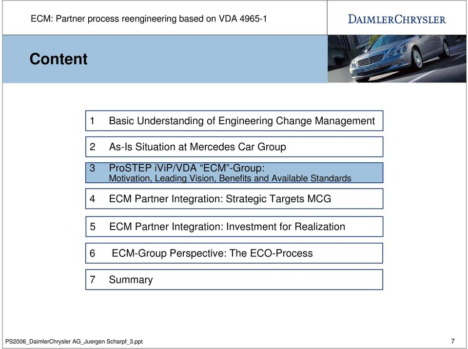 ECM Partner Integration: Strategic Targets MCG 5 ECM Partner Integration: Investment for
