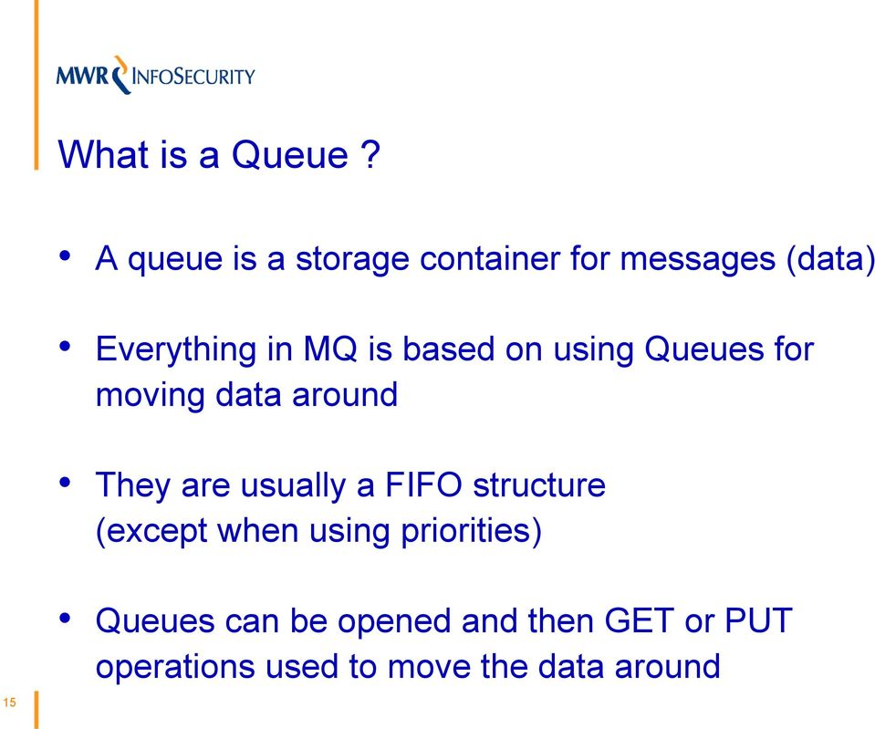 based on using Queues for moving data around They are usually a FIFO