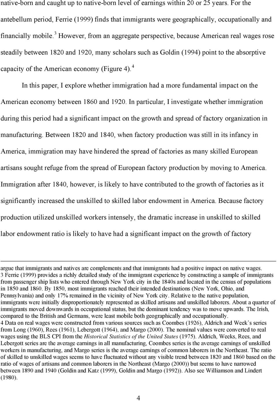 immigration industrialization essay Industrialization is a process of economic and social change it is one that shifts the centres of economic activity onto the focus of work, wages and incomes.