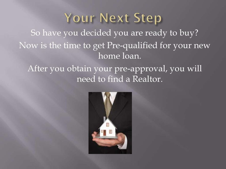 your new home loan.