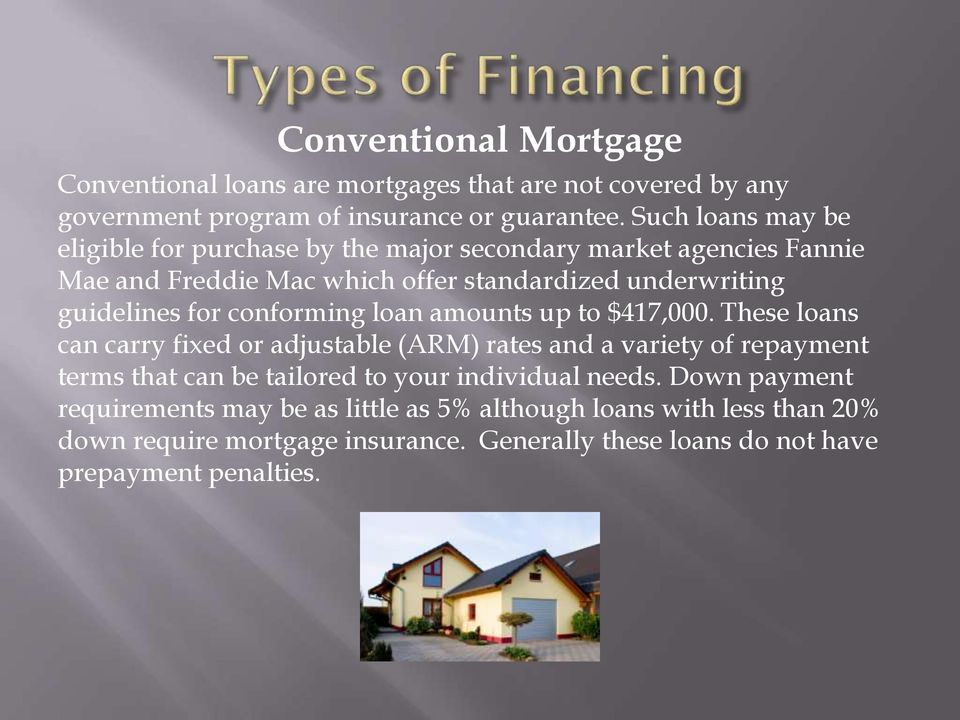 conforming loan amounts up to $417,000.