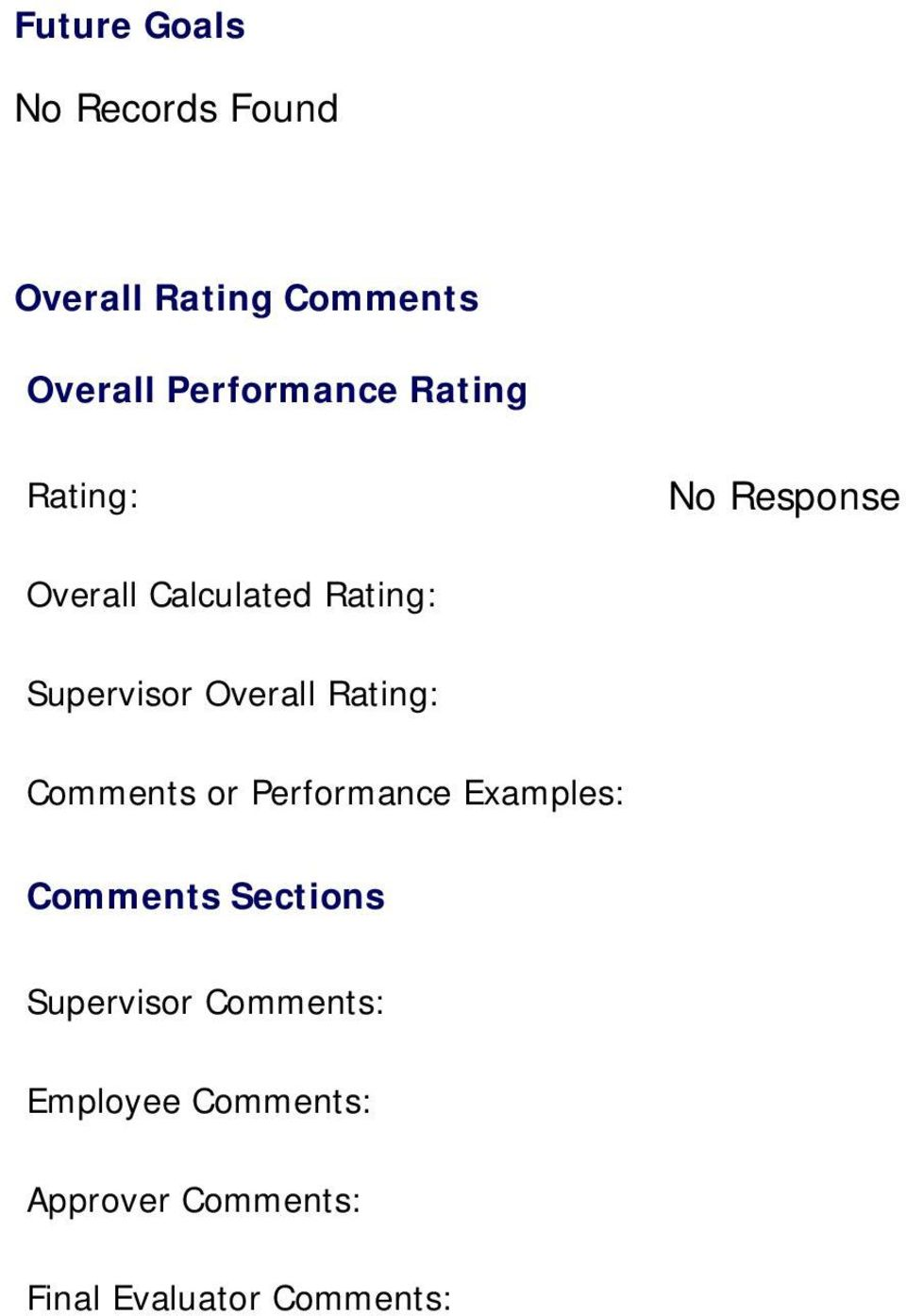 Supervisor Overall Comments or Performance Examples: