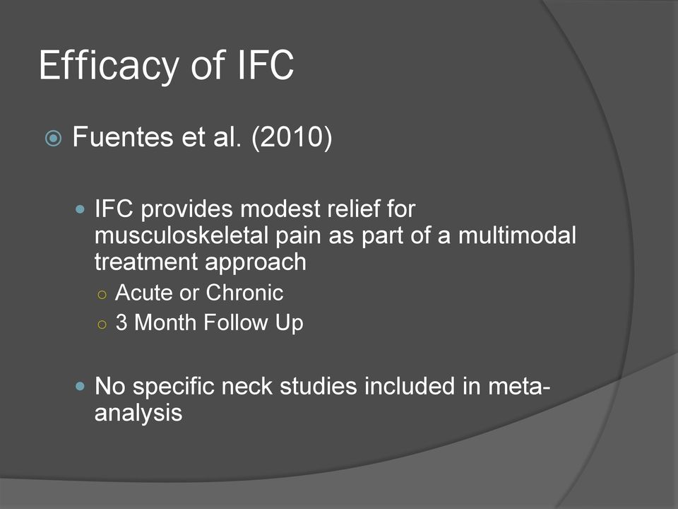 pain as part of a multimodal treatment approach Acute