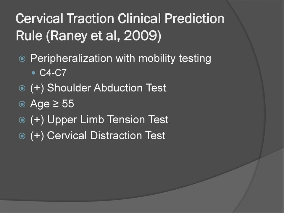 testing C4-C7 (+) Shoulder Abduction Test Age 55