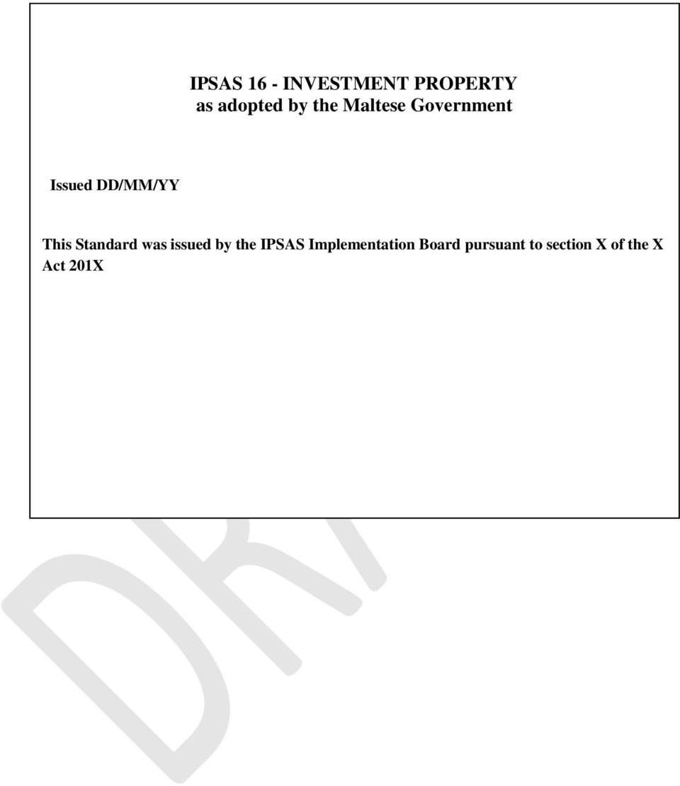Standard was issued by the IPSAS