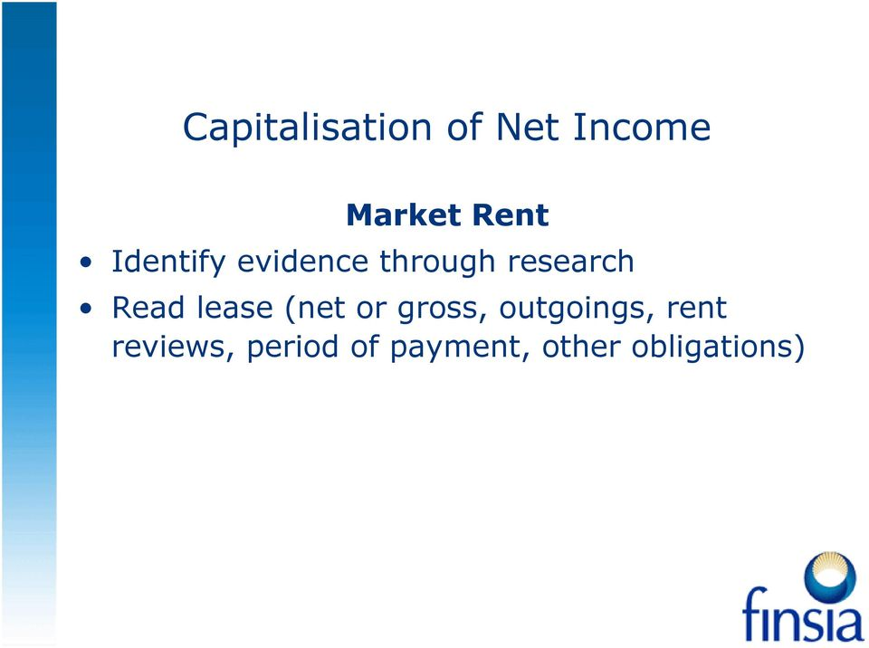 lease (net or gross, outgoings, rent
