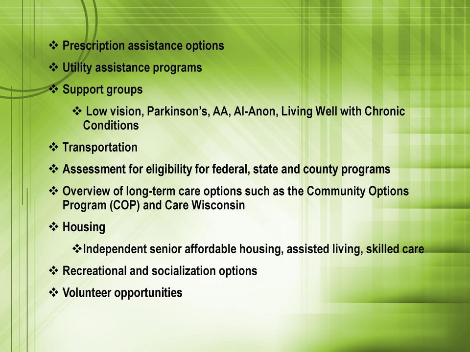 Overview of long-term care options such as the Community Options Program (COP) and Care Wisconsin Housing