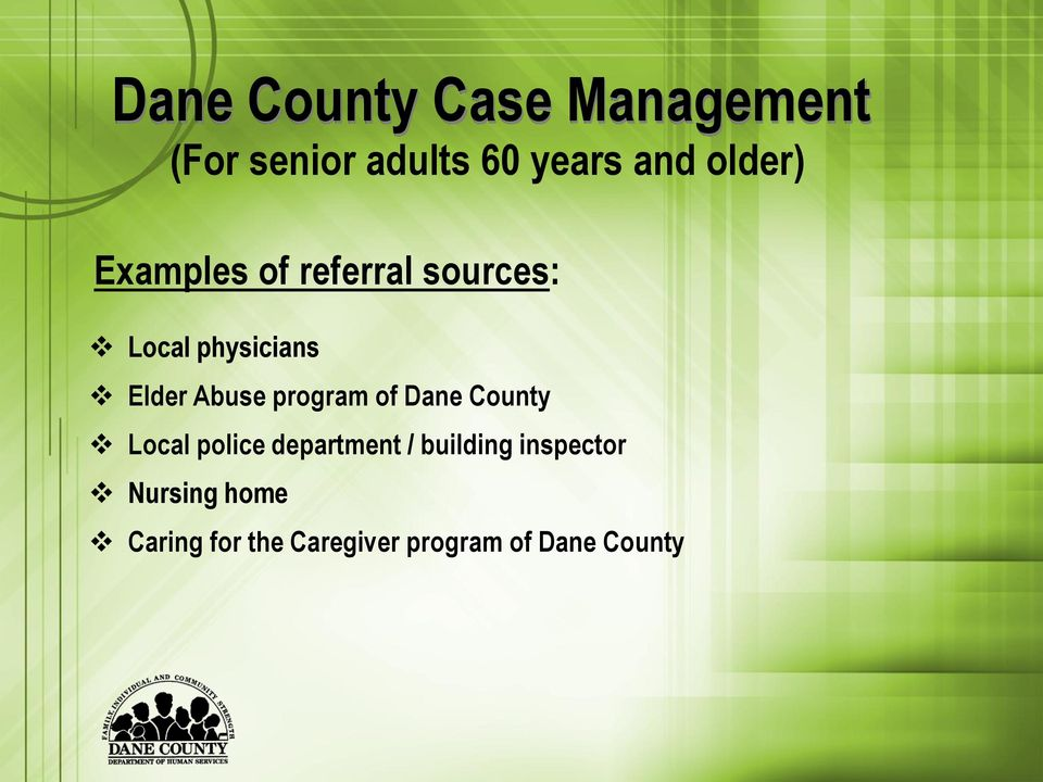 Abuse program of Dane County Local police department / building