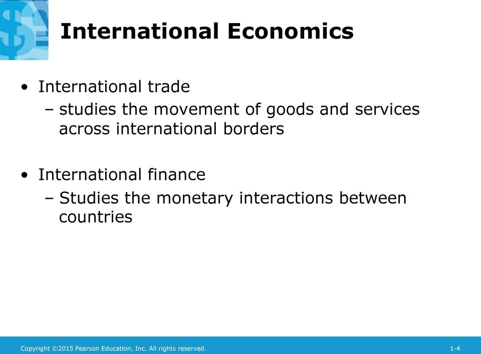 International finance Studies the monetary interactions between