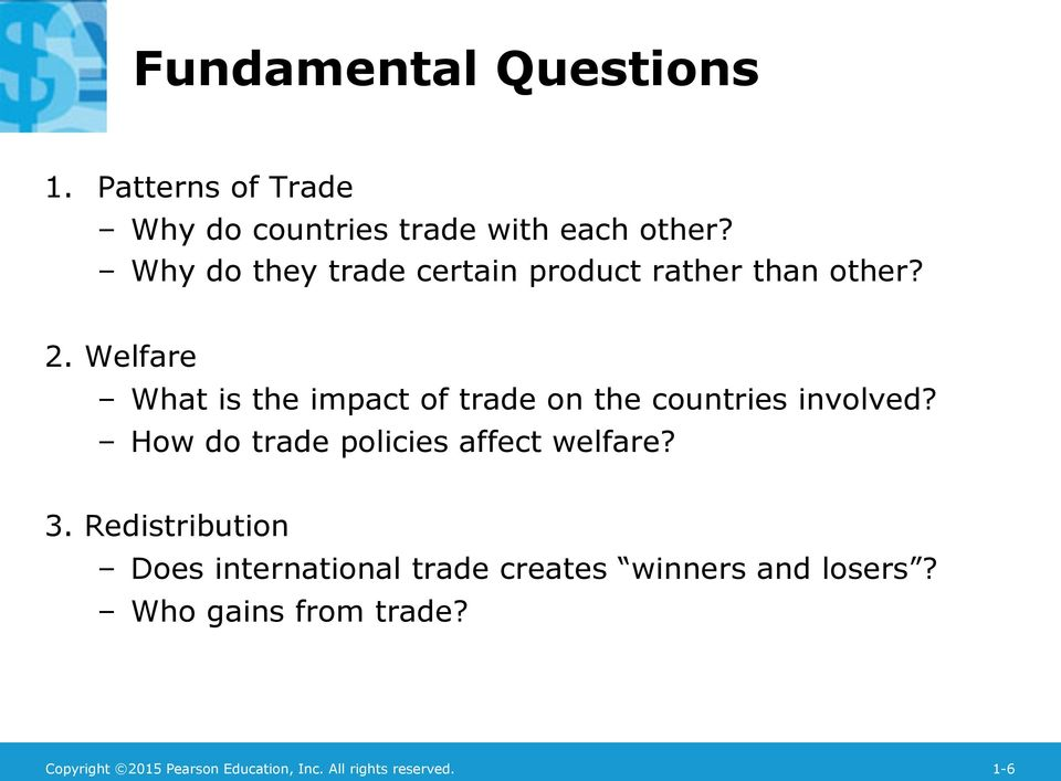 Welfare What is the impact of trade on the countries involved?