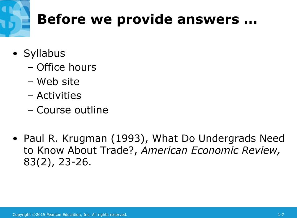 Krugman (1993), What Do Undergrads Need to Know About Trade?