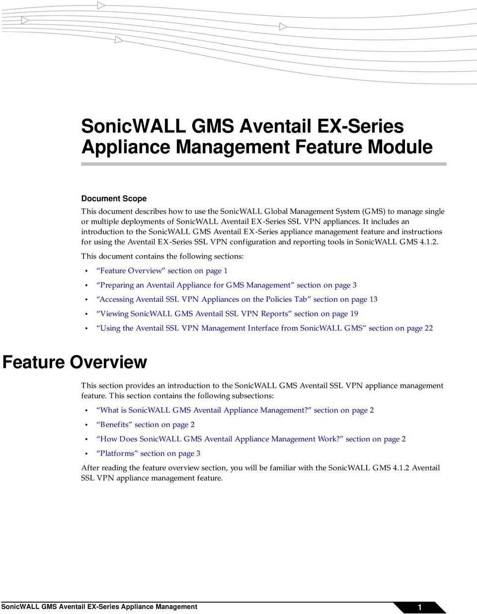 It includes an introduction to the SonicWALL GMS Aventail EX-Series appliance management feature and instructions for using the Aventail EX-Series SSL VPN configuration and reporting tools in