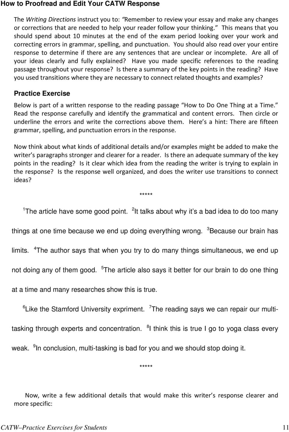 placement test essay writing Academic writing 60 minutes 1 survey item choose one of three essays the exam consists of a written essay your essay will be evaluated in determining your writing placement.