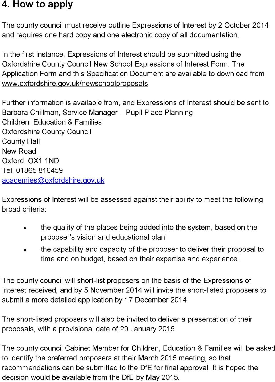 The Application Form and this Specification Document are available to download from www.oxfordshire.gov.