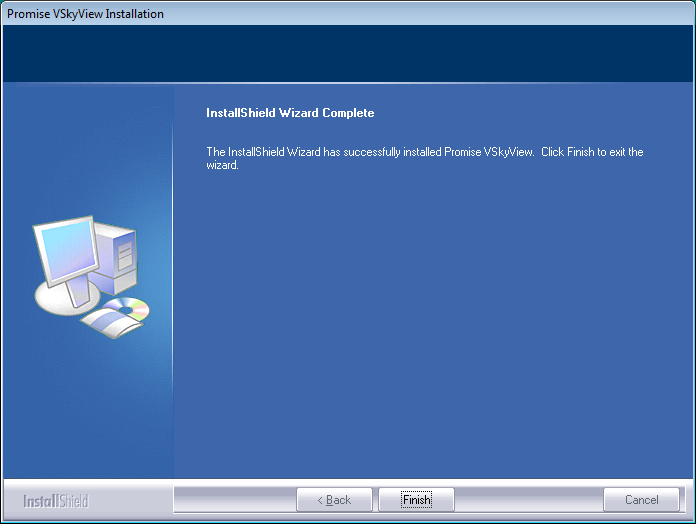 19. Click Finish to complete the installation. Once VSkyView is installed on the workstation, it will run in the background and open whenever Windows is started.