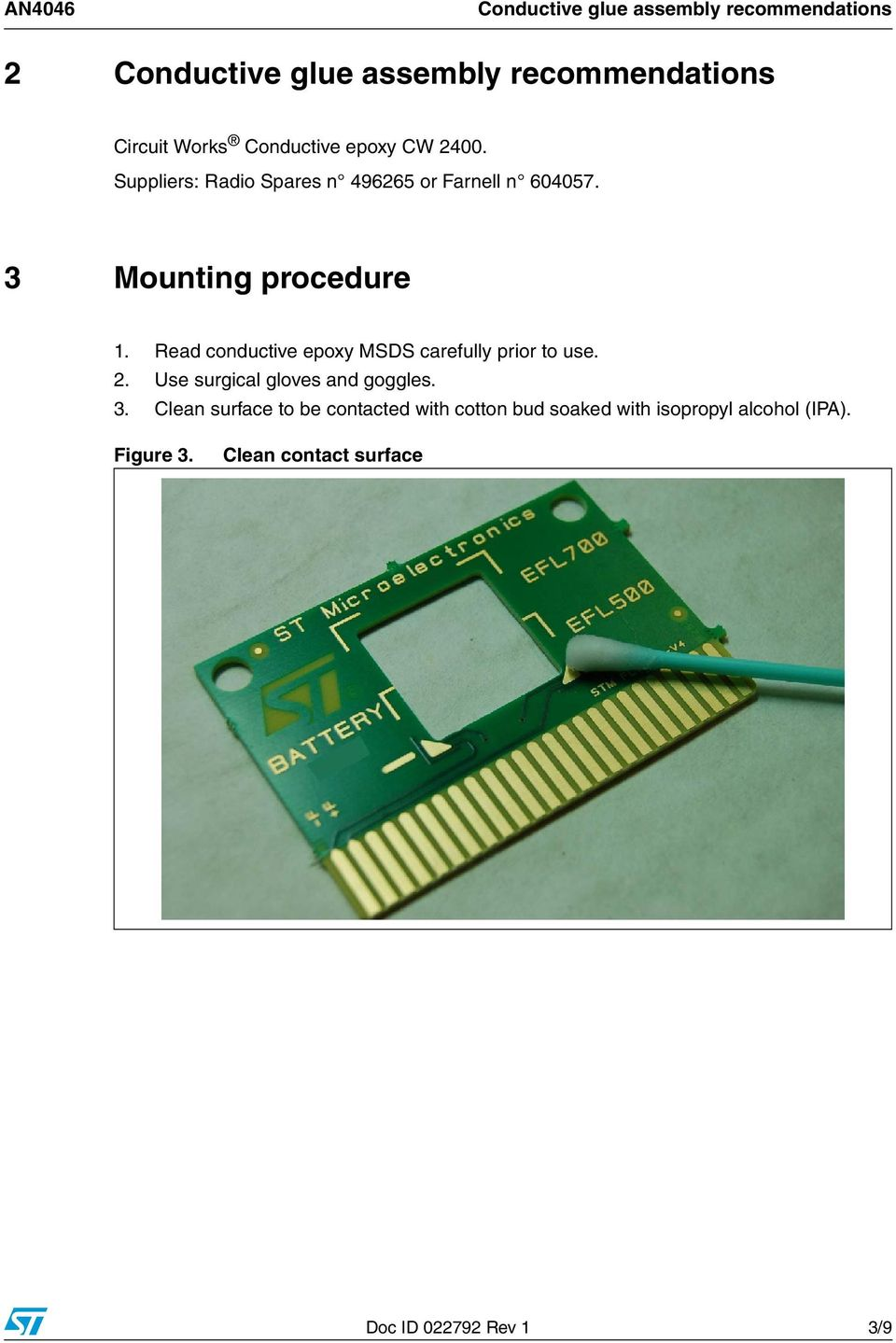 Read conductive epoxy MSDS carefully prior to use. 2. Use surgical gloves and goggles. 3.