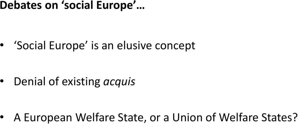 of existing acquis A European