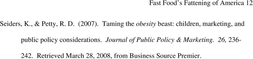 Taming the obesity beast: children, marketing, and public policy