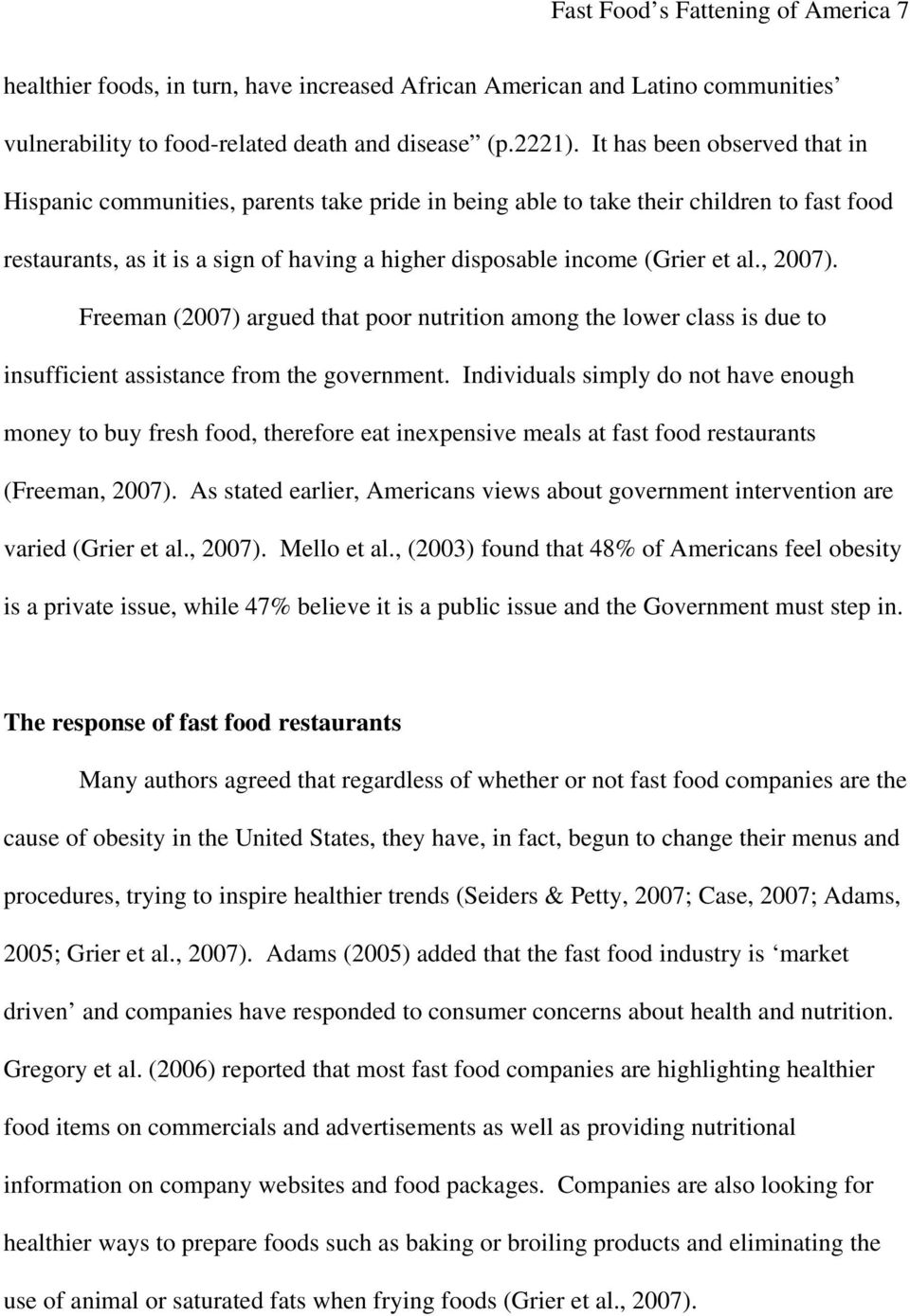 , 2007). Freeman (2007) argued that poor nutrition among the lower class is due to insufficient assistance from the government.