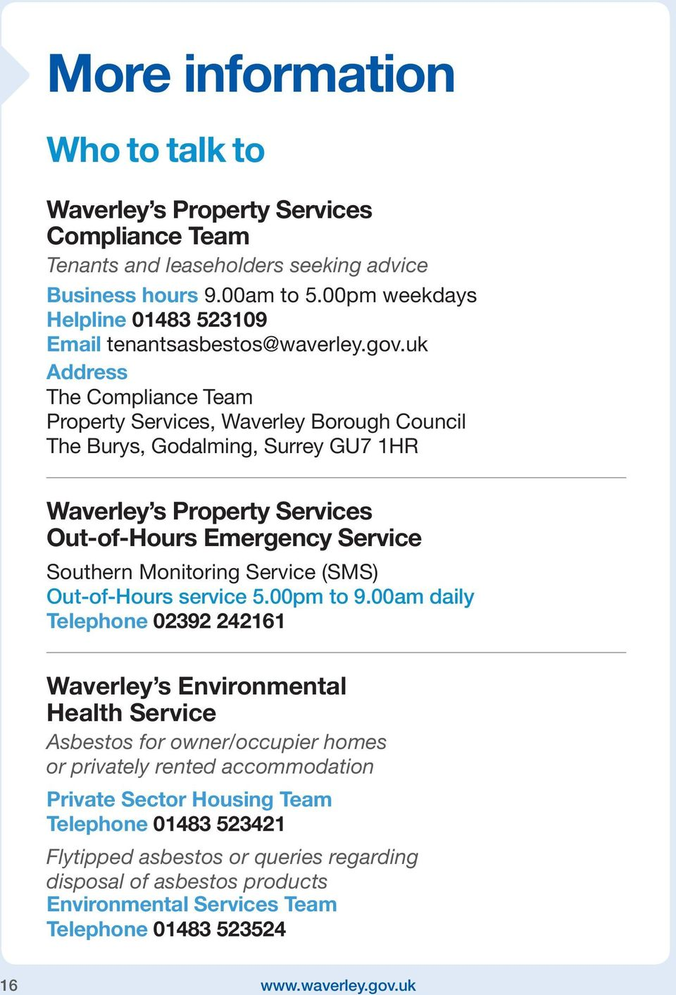 uk Address The Compliance Team Property Services, Waverley Borough Council The Burys, Godalming, Surrey GU7 1HR Waverley s Property Services Out-of-Hours Emergency Service Southern Monitoring