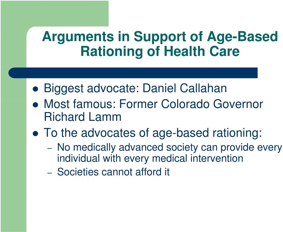 Lamm To the advocates of age-based rationing: No medically advanced society
