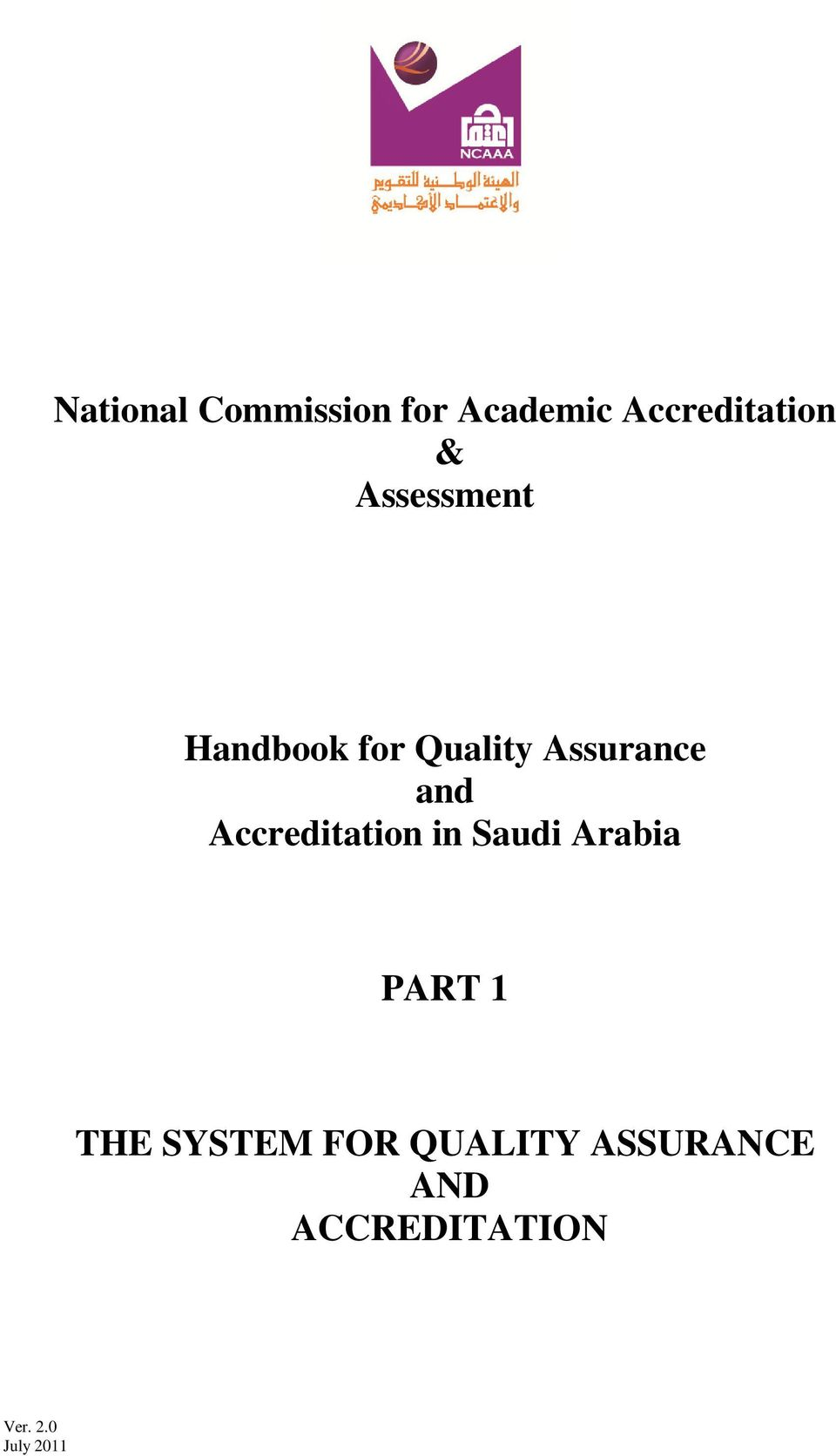 Accreditation in Saudi Arabia PART 1 THE SYSTEM
