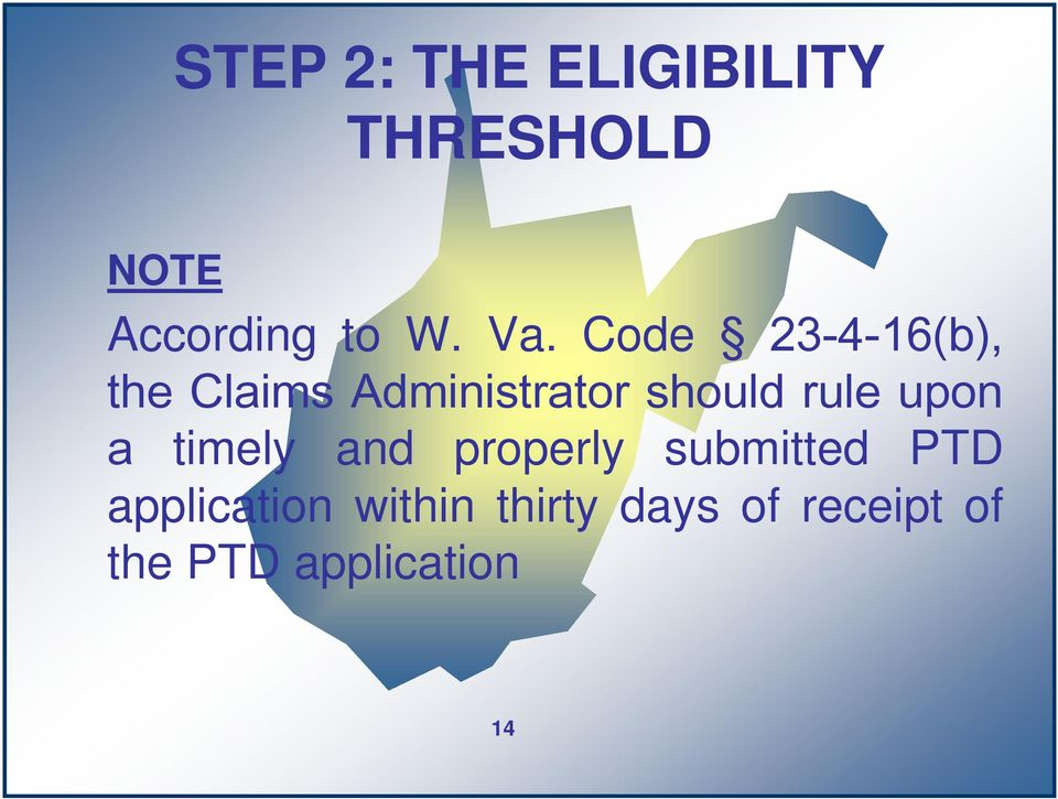rule upon a timely and properly submitted PTD