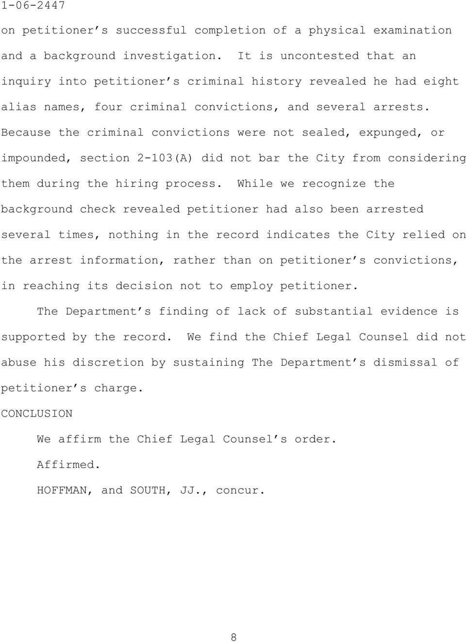 Because the criminal convictions were not sealed, expunged, or impounded, section 2-103(A) did not bar the City from considering them during the hiring process.
