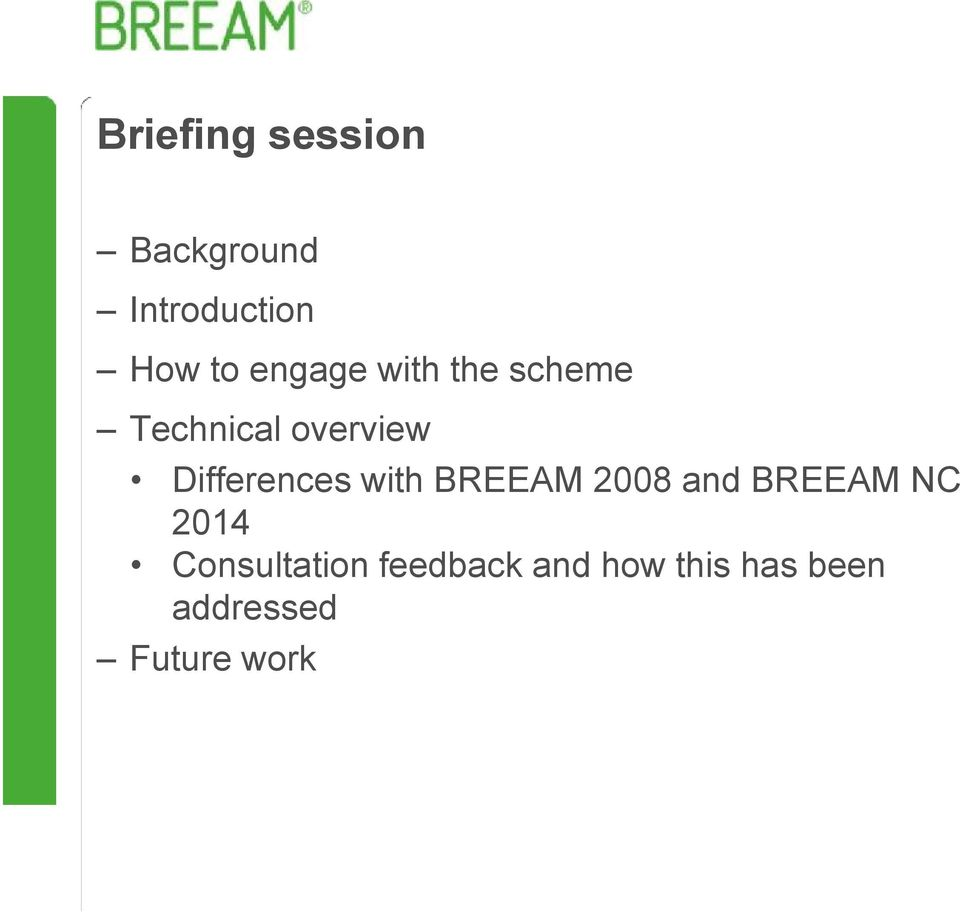Differences with BREEAM 2008 and BREEAM NC 2014