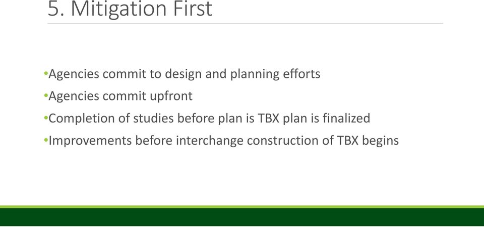 of studies before plan is TBX plan is finalized